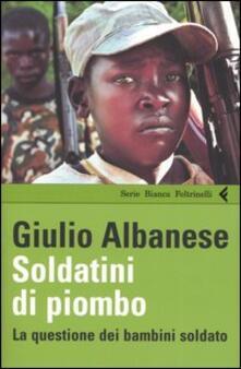 Soldatini di piombo. La questione dei bambini soldati.pdf