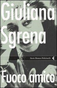 Libro Fuoco amico Giuliana Sgrena