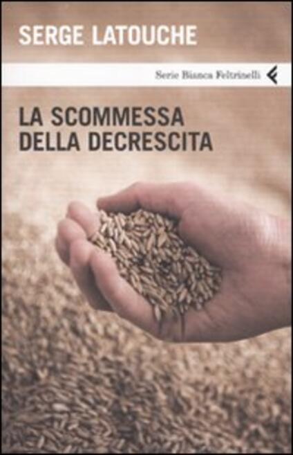 La scommessa della decrescita - Serge Latouche - copertina