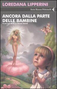 Foto Cover di Ancora dalla parte delle bambine, Libro di Loredana Lipperini, edito da Feltrinelli