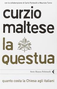 La questua. Quanto costa la Chiesa agli italiani - Curzio Maltese - copertina