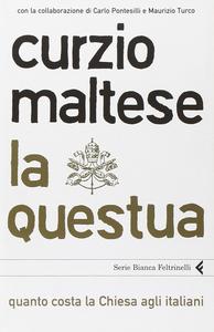 Libro La questua. Quanto costa la Chiesa agli italiani Curzio Maltese