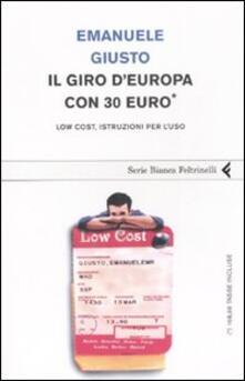 Il giro dEuropa con 30 euro. Low cost, istruzioni per luso.pdf