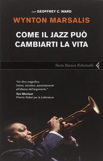 Come il jazz può cambiarti ...