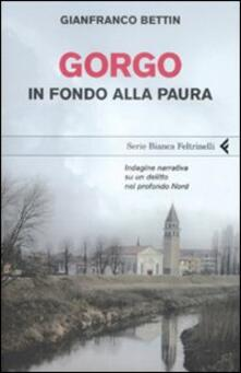 Gorgo. In fondo alla paura - Gianfranco Bettin - copertina