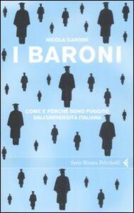 Libro I baroni. Come e perché sono fuggito dall'università italiana Nicola Gardini