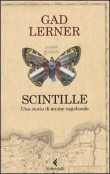 Scintille. Una storia di anime vagabonde - Gad Lerner - copertina