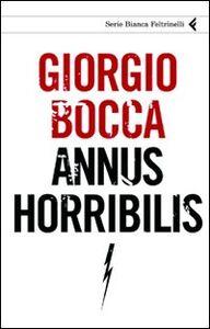 Libro Annus horribilis Giorgio Bocca