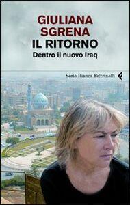 Libro Il ritorno. Dentro il nuovo Iraq Giuliana Sgrena
