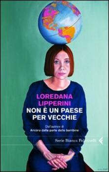 Non è un paese per vecchie - Loredana Lipperini - copertina