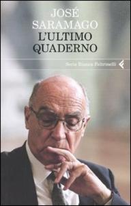 Libro L' ultimo quaderno José Saramago