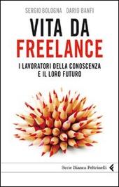 Vita da freelance. I lavoratori della conoscenza e il loro futuro