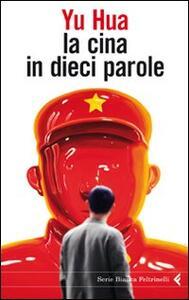 La Cina in dieci parole - Hua Yu - copertina
