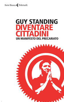 Diventare cittadini. Un manifesto del precariato.pdf
