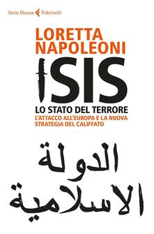 Voluntariadobaleares2014.es Isis. Lo stato del terrore. L'attacco all'Europa e la nuova strategia del Califfato Image