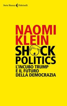 Shock politics. Lincubo Trump e il futuro della democrazia.pdf