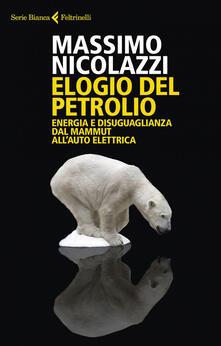 Grandtoureventi.it Elogio del petrolio. Energia e disuguaglianza dal mammut all'auto elettrica Image