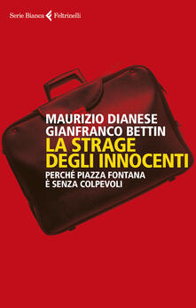 Associazionelabirinto.it La strage degli innocenti. Perché Piazza Fontana è senza colpevoli Image