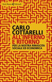 Copertina  All'inferno e ritorno : per la nostra rinascita sociale ed economica