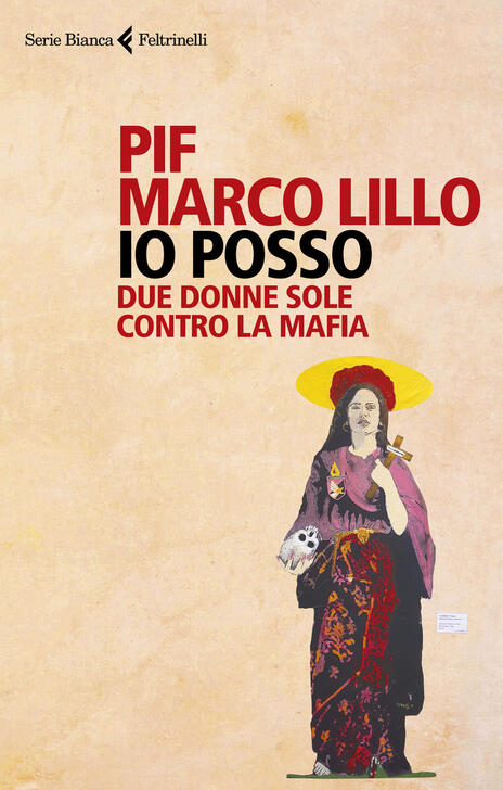 Io posso. Due donne sole contro la mafia - Pif,Marco Lillo - copertina