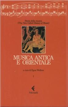 Secchiarapita.it Storia della musica. The New Oxford History of Music. Vol. 1: Musica antica e orientale. Image