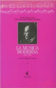 Storia della musica. The New Oxford History of Music. Vol. 10: La musica moderna (1890-1960). - copertina