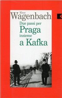 Due passi per Praga insieme a Kafka