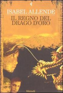 Il regno del Drago d'oro - Isabel Allende - copertina