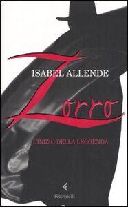 Foto Cover di Zorro. L'inizio della leggenda, Libro di Isabel Allende, edito da Feltrinelli