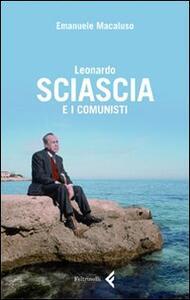 Leonardo Sciascia e i comunisti - Emanuele Macaluso - copertina