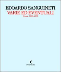 Varie ed eventuali. Poesie 1995-2010 - Edoardo Sanguineti - copertina