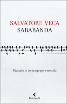 Sarabanda. Oratorio in tre tempi per voce sola.pdf