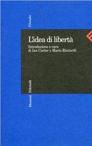 Libro L' idea di libertà