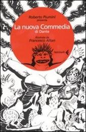 La nuova Commedia di Dante