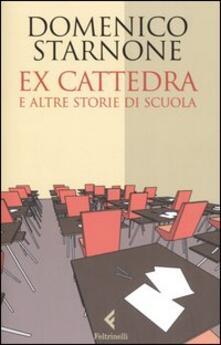 Camfeed.it Ex cattedra e altre storie di scuola Image