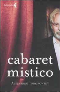 Libro Cabaret mistico Alejandro Jodorowsky