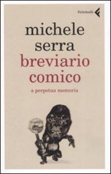 Grandtoureventi.it Breviario comico. A perpetua memoria Image