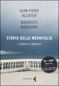 Storia della meraviglia. CD...