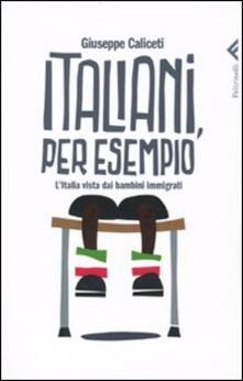 Voluntariadobaleares2014.es Italiani, per esempio. L'Italia vista dai bambini immigrati Image