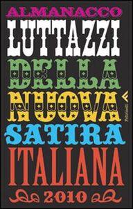 Libro Almanacco Luttazzi della nuova satira italiana 2010