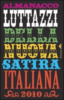 Almanacco Luttazzi della nuova satira italiana 2010.pdf