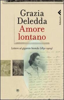Festivalpatudocanario.es Amore lontano. Lettere al gigante biondo (1891-1909) Image