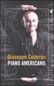 Foto Cover di Piano americano, Libro di Giuseppe Cederna, edito da Feltrinelli