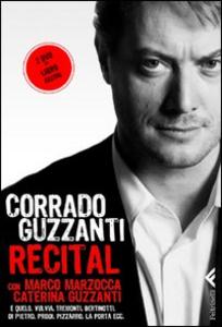 Libro Recital. Con 2 DVD Corrado Guzzanti