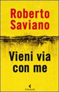 Libro Vieni via con me Roberto Saviano