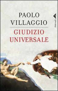Foto Cover di Giudizio universale, Libro di Paolo Villaggio, edito da Feltrinelli