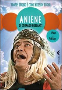 Libro Aniene. Troppi tuoni è come nessun tuoni. DVD. Con libro Corrado Guzzanti
