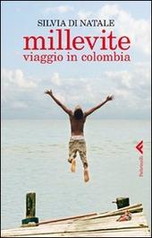 Millevite. Viaggio in Colombia