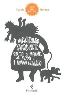 Voluntariadobaleares2014.es Manicomio giardinetti. 25 tipi di mamme, 4 papà e 1 nonna d'annata Image