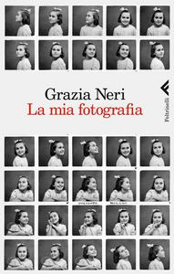 Libro La mia fotografia Grazia Neri